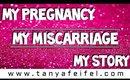 My Pregnancy | My Miscarriage | My Story | Tanya Feifel-Rhodes