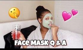 I Have A Boyfriend Now.. | Face Mask Q&A