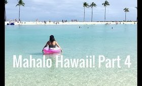 Oahu, Hawaii Vacation Part 4