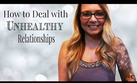 How to Deal with Unhealthy Relationships