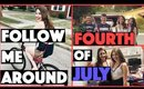 Follow Me Around | Fourth of July
