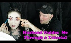 My Husband Guides Me Through A Makeup Tutorial