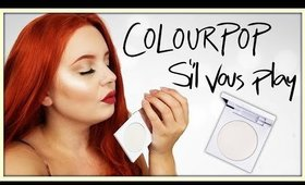 Honest Review; Colourpop 'S'il Vous Play' Highlighter