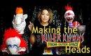 Making the Killer Klown Heads