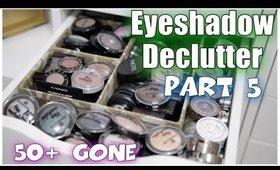 Single Eyeshadow Declutter - Part 5