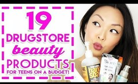 19 DRUGSTORE BEAUTY PRODUCTS FOR TEENS ON A BUDGET! 💰