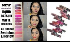 Wet N Wild Liquid Catsuit Matte Lip Colors Review+ All Shades Swatches| deepikamakeup