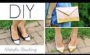 DIY Metallic Blocking :: Style Trend 2012 (Shoes & Purse)