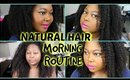 Natural Hair | Morning Routine