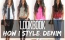 • BACK TO BASICS • How i style : DENIM l LOOKBOOK