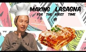Making Lasagna For The FIRST Time #Mukbang