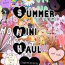 Summer Mini Haul