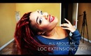 All About My Loc Extensions 2.0!!