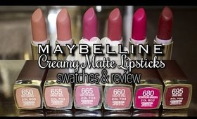 Maybelline Creamy Matte Lipsticks | Swatches & Review