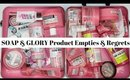 Soap & Glory Product Empties and Products I Regret Buying!?