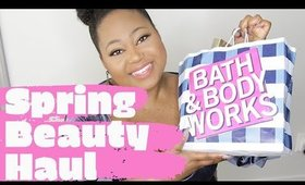 Spring Beauty Haul! Bath & Bodyworks, Sephora and more!