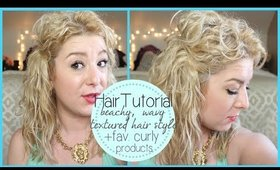 Beachy Wavy Hair Turorial + Fave Curly Hair Products