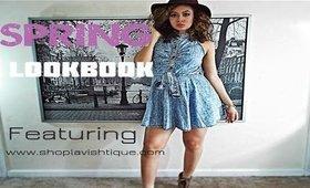 Spring Lookbook/Featuring Lavishtique