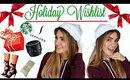 Holiday Christmas Wishlist 2015 | GIFT IDEAS for girls!