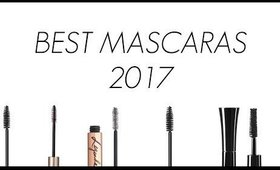 THE BEST MASCARAS 2017!