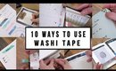 WHAT IS WASHI TAPE? + 10 TIPS TO USE IT | ANN LE