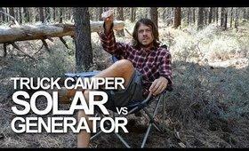 DIY RV Solar Install Truck Camper: Solar vs Generator