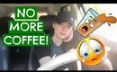 Weekend Vlog. How I Kicked My Coffee ADDICTION