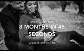Starlight XVII: Vlogmas #3 8 Months in 45 Seconds