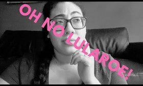 Oh No Lularoe! Updated thoughts on Lularoe
