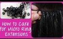 How to Care for Micro Ring Cold Fusion Hair Extensions | Instant Beauty ♡