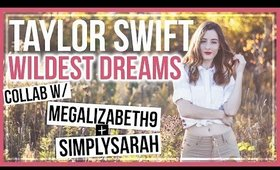 TAYLOR SWIFT WILDEST DREAMS OUTFIT | COLLAB