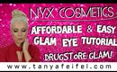 Easy & Affordable | Drugstore | Glam Eye Tutorial | NYX | Tanya Feifel-Rhodes