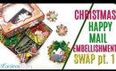 Christmas Happy Mail Swap Part 1 Paper Crafts Project share,  EMBELLISHMENTS FOR CHRISTMAS #9