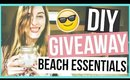 BEACH ESSENTIALS + DIY + GIVEAWAY ☼ (OPEN)