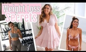 MY 3 WEIGHT LOSS SECRETS// How to get fit