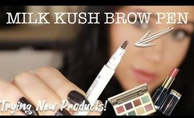 MILK KUSH BROW PEN | Trying New Products