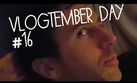 Vlogtember Day #16 - Mr grumpy gills....