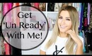 Get 'Un- Ready' with me: Night-time routine