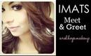 IMATS 2013 Meet&Greet!!