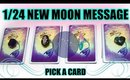 🔮 1-24 NEW MOON MESSAGE FOR YOU! 🔮 WEEKLY PICK A CARD READING 🌑