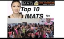 Top 10 IMATS Tips ~PASADENA 2014~