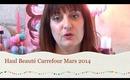 Haul Beauté Carrefour Mars 2014 / Miss Coquelicot