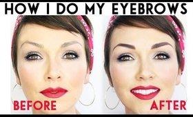 How I Do My Eyebrows