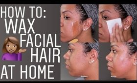 How To Wax Facial Hair At Home