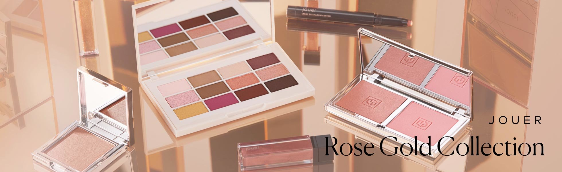 Jouer Rose Gold Collection