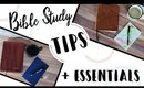 Bible Study Essentials + Tips for Studying the Word!