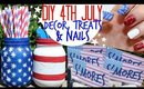 DIY 4th July Decor, Treats & Nail Art!