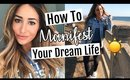 The Law of Attraction Explained: How to Manifest Your Dream Life (what I did)