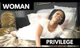 Things Women Do Better Than Men- Woman Privilege