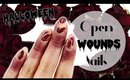 Open Wounds Nail Art | Last Minute Halloween Design ♡